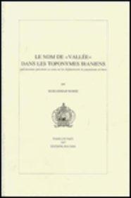 9789068319231: Lexique encyclopedique et thematique de l'Iran, T.I: Le nom de 'vallee' dans les toponymes iraniens; T.II: Les Djafs de Djavanrud. Toponymes, ... (Langue et Civilisation Iraniennes)
