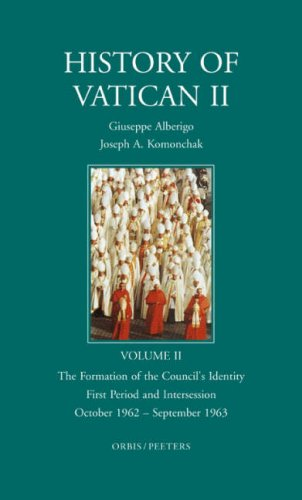 9789068319729: The History of Vatican II, Vol. 2: The Formation of the Council's Identity, First Period and Intersession, October 1962-September 1963