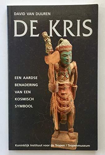 9789068322620: De Kris een Aardse Benadering van een Kosmisch Symbool (Dutch Edition)