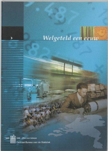Welgeteld een eeuw : een terugblik op: Maarseveen, J.G.S.J van