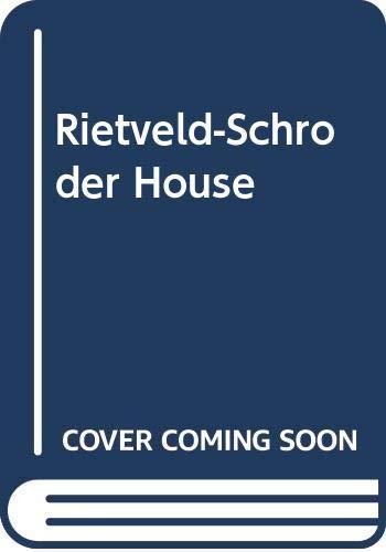 9789068680614: Rietveld-Schroder House