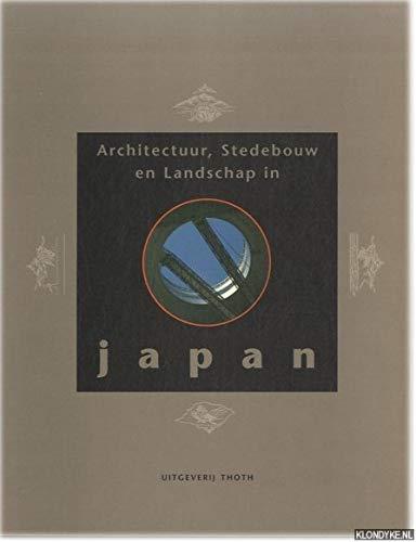Architectuur, Stedebouw En Landschap in Japan: Rosemann, Jürgen