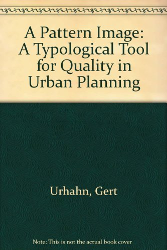 9789068681031: A Pattern Image: A Typological Tool for Quality in Urban Planning