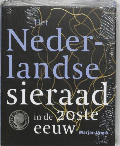 9789068683486: Het Nederlandse sieraad in de 20ste eeuw