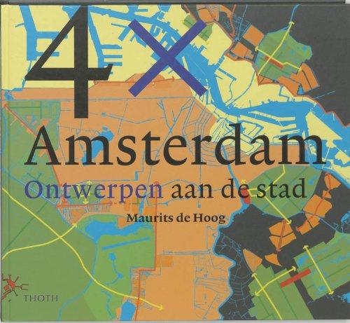 4x Amsterdam.: Hoog, Maurits de.