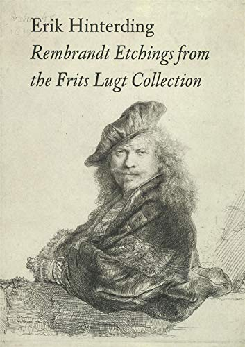 Rembrandt Etchings from the Frits Lugt Collection (9789068684179) by Erik Hinterding
