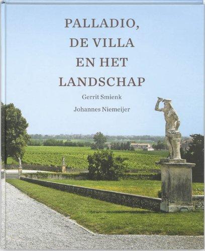 Palladio, de villa en het landschap. - SMIENK, GERRIT; JOHANNES NIEMEIJER.