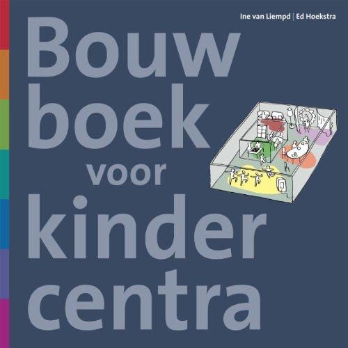 9789068685763: Bouwboek voor kindercentra