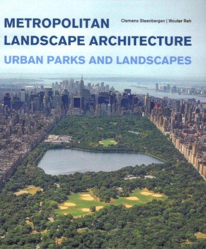 9789068685916: Metropolitan landscape architecture: urban parks and landscapes