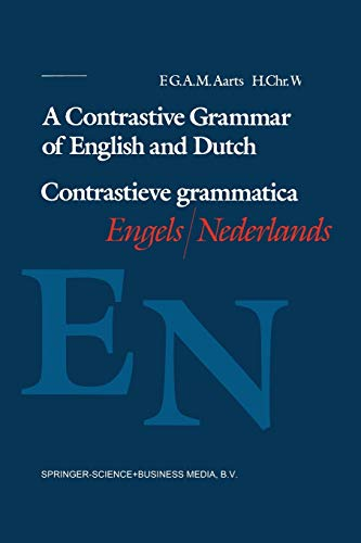 9789068900491: A Contrastive Grammar of English and Dutch / Contrastieve Grammatica Engels / Nederlands