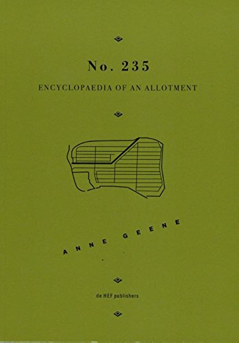 9789069060477: Anne Greene - No. 235 Encyclopaedia of an Allotment