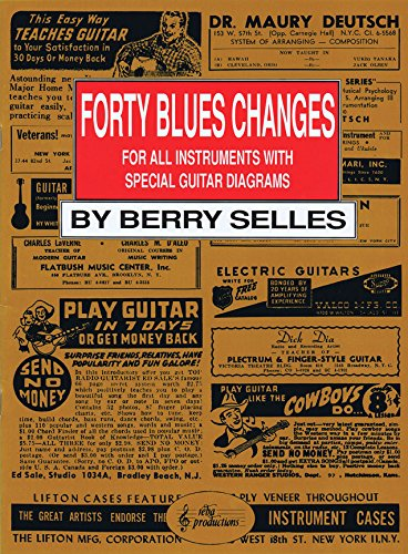 9789069110820: Forty blues changes: for all instruments with special guitar diagrams