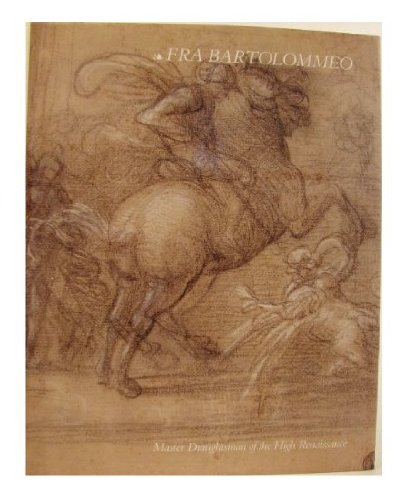 9789069180700: Fra Bartolommeo: Master draughtsman of the high renaissance : a selection from the Rotterdam albums and landscape drawings from various collections