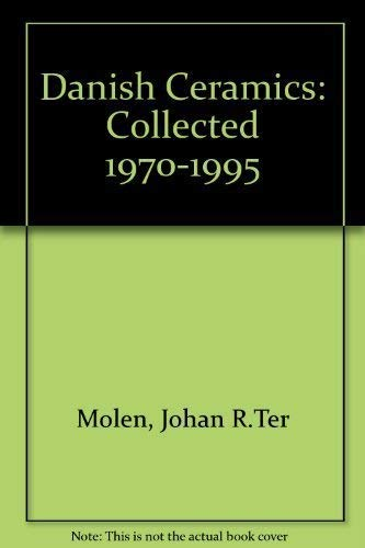 9789069181479: Danish Ceramics: Collected 1970-1995