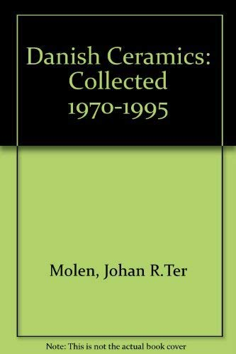 9789069181479: Danish Ceramics: Boymans-Van Beuningen Museum, Collected 1970-1995 (Dutch Edition)