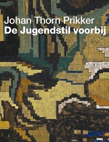 Johan Thorn Prikker. De Jugendstil voorbij