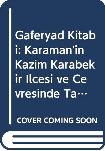 Gaferyad Kitabi: Karaman'in Kâzim Karabekir Ilcesi Esi: Karpuz, Emine