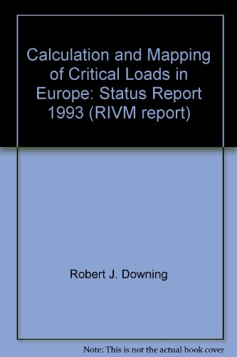 Calculation and Mapping of Critical Loads in: Robert J. Downing