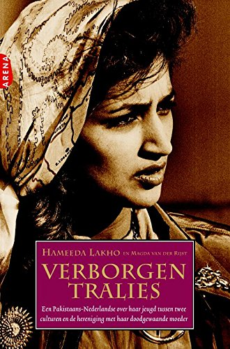 Verborgen Tralies: Lakho, Hameeda; Rijst, Magda Van Der