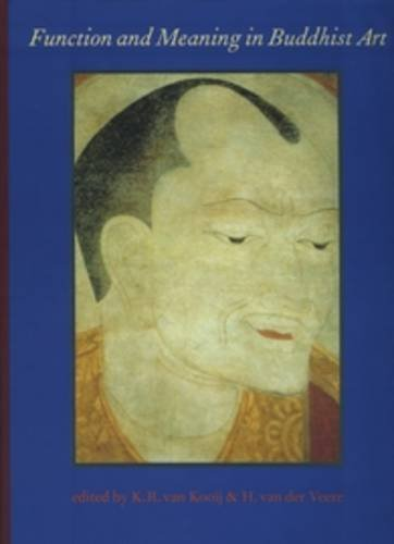 Function and Meaning in Buddhist Art: Proceedings