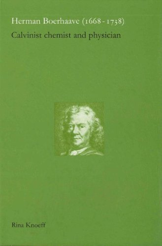 Herman Boerhaave (1668-1738) Format: Hardcover: Rina Knoeff-the publishing