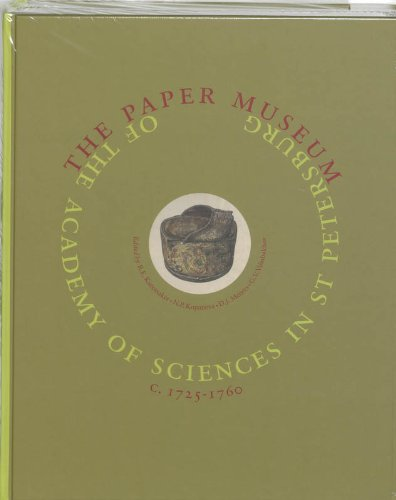 The Paper Museum Of The Academy Of Sciences In St. Petersburg c. 1725-1760: Introduction And ...