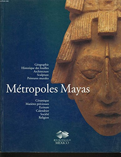 Metropoles Mayas. Two Volumes (French Edition): Francoise Fontaine, Sergio Purin, et al.