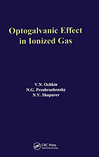 Optogalvanic Effect in Ionized Gas: V.N. Ochkin, N