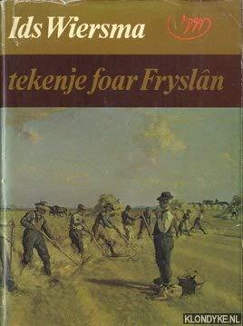 Ids Wiersma. Tekenje foar Fryslân: Kalma, J.J.; Kingmans,