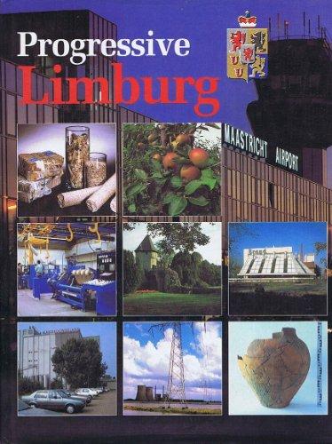 Progressive Limburg = Vooruitstrevend Limburg (Dutch Edition): Jan Derix