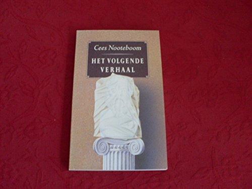 Het volgende verhaal (Dutch Edition): Nooteboom, Cees