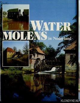 Watermolens in Nederland.: GER DEKKERS [PHOTOGR.].|NIJHOF,