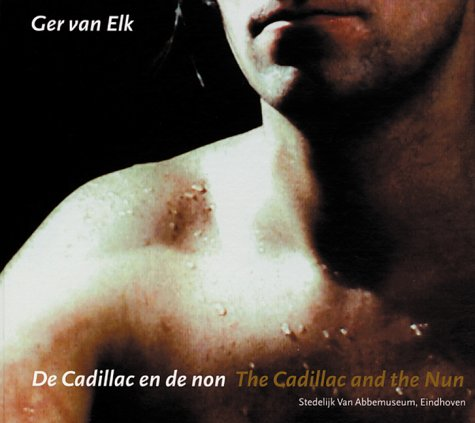 Ger Van Elk: The Cadillac And The: Kaal, Ron, Debbaut,