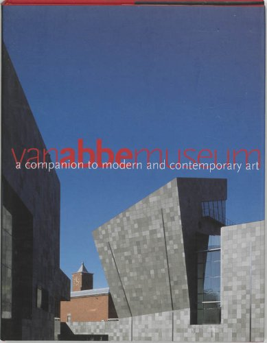 Companion to Modern and Contemporary Art: Abbemuseum, Christiane Berndes,