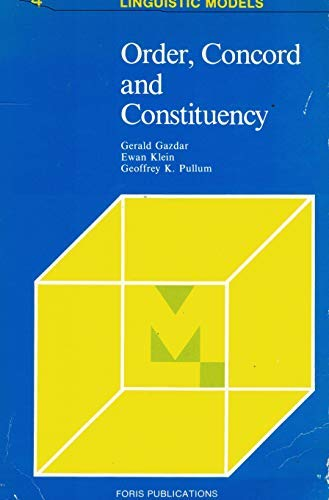 9789070176778: Order, Concord and Constituency (Linguistic Models)