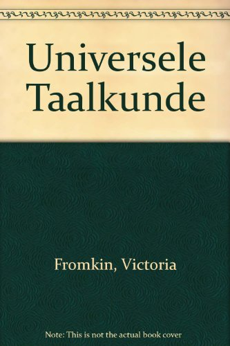 Universele Taalkunde (9070176998) by Fromkin, Victoria; Rodman, Robert