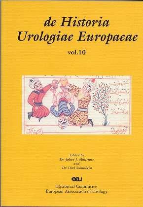 De Historia Urologiae Europaeae Vol. 10