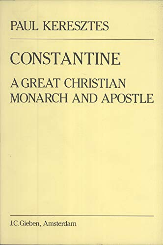 9789070265038: Constantine: A Great Christian Monarch and Apostle