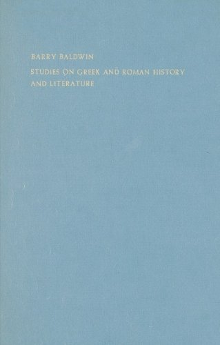 Studies on Greek and Roman History and Literature.: Baldwin, Barry.