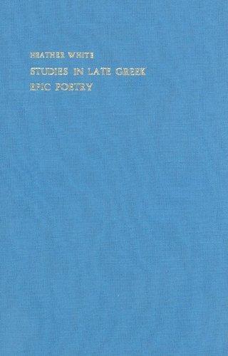 9789070265397: Studies in late Greek epic poetry (London studies in classical philology)