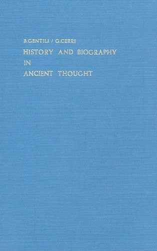 History and Biography in Ancient Thought.: GENTILI, B., and G. CERRI,