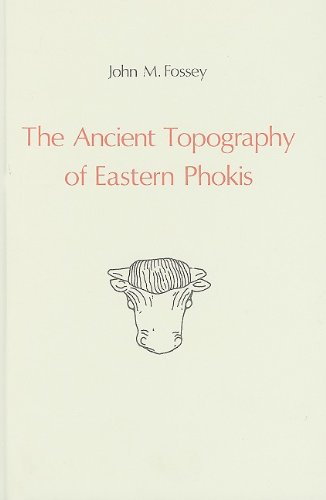 9789070265878: The Ancient Topography of Eastern Phokis