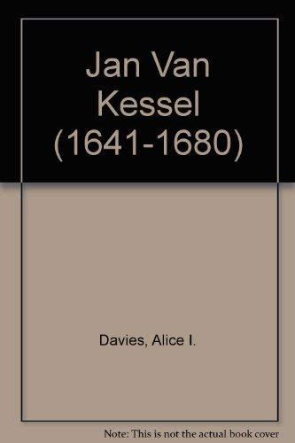 Jan van Kessel. 1641-1680.: Davies, Alice I.