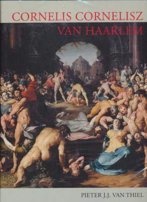 9789070288969: Cornelis Cornelisz Van Haarlem (1562-1638): A Monograph and Catalogue Raisonne (Aetas aurea)