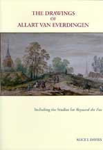 The Drawings of Allart van Everdingen. A Complete Catalogue. Including the Studies for Reynard the ...