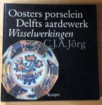 9789070295165: Oosters porselein, Delfts aardewerk: Wisselwerkingen (Dutch Edition)