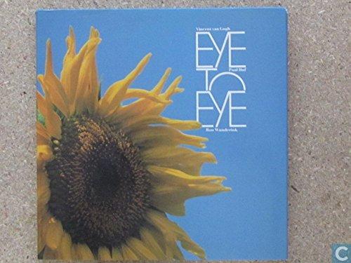 Eye To Eye Vincent Van Goghpaul Huf Photoessay   Eye To Eye Vincent Van Goghpaul Huf Photoessay