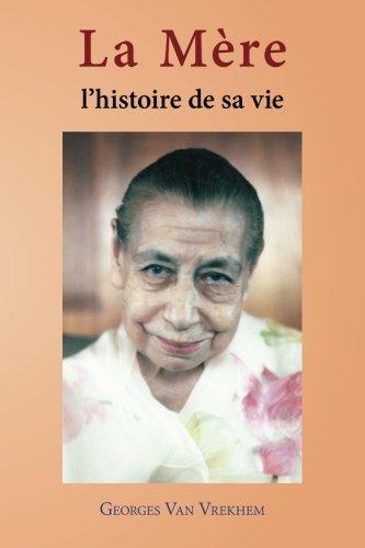 9789070549244: La Mère: L'histoire de sa vie