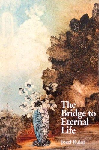 9789070554156: The Bridge to Eternal Life