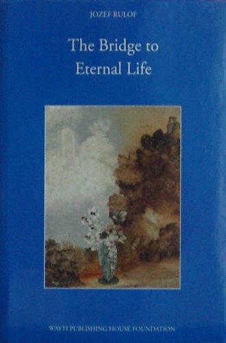 9789070554354: The Bridge to Eternal Life